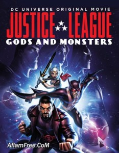 Justice League Gods and Monsters 2015