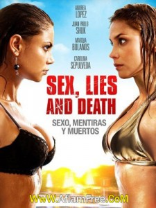 Sex, Lies and Death 2011