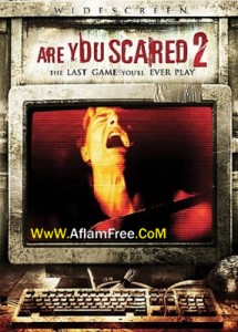 Are You Scared 2 2009