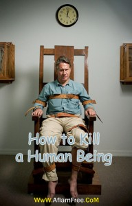 How to Kill a Human Being 2008