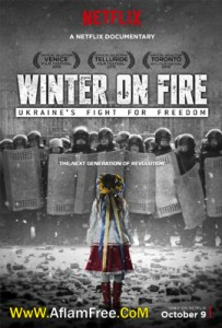Winter on Fire Ukraine's Fight for Freedom 2015