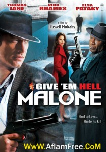 Give 'em Hell Malone 2009