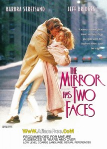 The Mirror Has Two Faces 1996