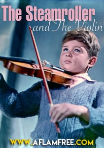 The Steamroller and the Violin 1961
