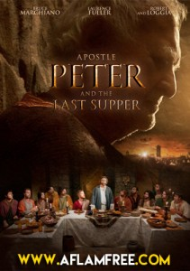 Apostle Peter and the Last Supper 2012