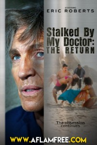 Stalked by My Doctor The Return 2016