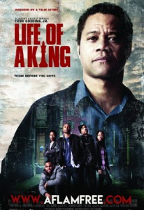 Life of a King 2013