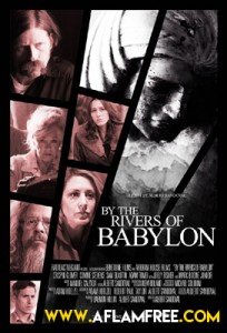 By the Rivers of Babylon 2017