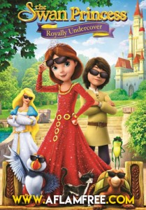 The Swan Princess Royally Undercover 2017