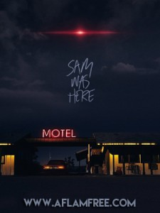 Sam Was Here 2016