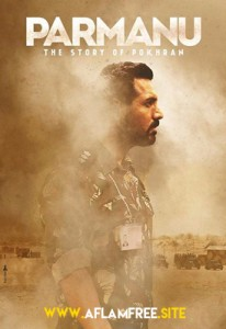 Parmanu The Story of Pokhran 2018