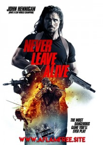 Never Leave Alive 2017