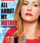 All About My Mother 1999