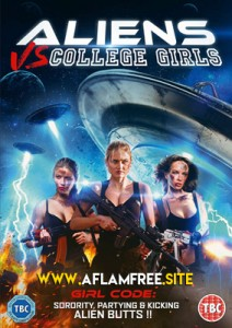 Aliens vs. College Girls 2017