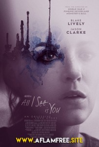 All I See Is You 2016