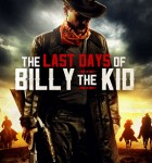 THE LAST DAYS of BILLY the KID 2017