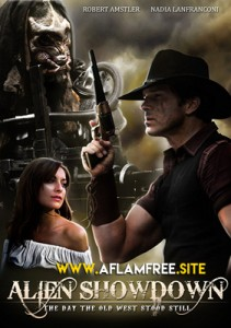 Alien Showdown The Day the Old West Stood Still 2013