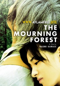 The Mourning Forest 2007