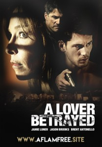 A Lover Betrayed 2017