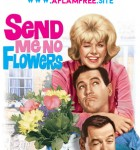 Send Me No Flowers 1964