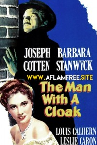 The Man with a Cloak 1951