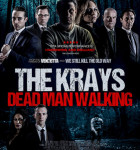 The Krays Dead Man Walking 2018