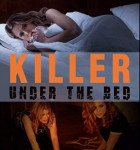 Killer Under the Bed 2018