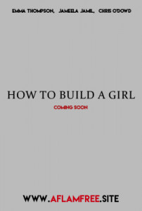 How to Build a Girl 2019