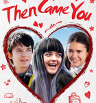 Then Came You 2018